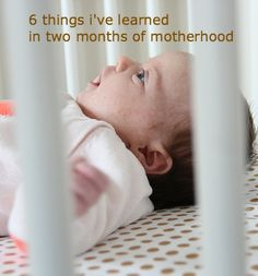 6 things i've learned in two months of motherhood » really risa