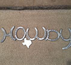 Texas Custom horseshoe howdy sign