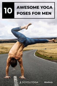 Yoga isn't just for girls! Here are 10 great yoga poses for men, so that you or your male counterpart can easily get started on the yogic path. | DOYOUYOGA.com | #yoga