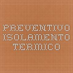 Preventivo isolamento termico