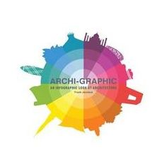 Archi-Graphic: An Infographic Look at Architecture - Frank Jacobus