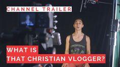 That Christian Vlogger Channel Trailer | Christian Videos