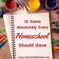 10 Items Every Homeschool Should Have