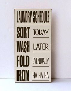 Perfect for any laundry room I would occupy