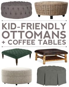 10+ kid-friendly ottoman + coffee table options for your living room.