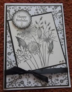 Monochrome Birthday Card - using Gone to Seed Woodware stamp Hand Made Greeting Cards, Making Greeting Cards, Greeting Cards Handmade, Birthday Cards For Women, Handmade Birthday Cards, Happy Birthday Cards, Flora, Scrapbooking, Pretty Cards