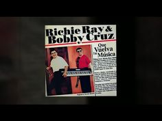 "Richie Ray & Bobby Cruz ""Que Vuelva La Musica"" 2005 CD MIX"