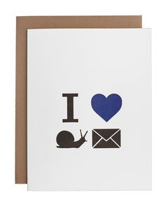 I. Heart. Snail. Mail. Like so, so much. - letterpress printed on 100% cotton paper - hand drawn and hand printed in California - blue and black ink - kraft envelope - A2 - 5.5 x 4.25 inches - folded,
