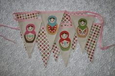 Bunting with Russian dolls!