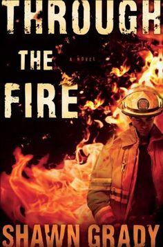 Through the Fire (First Responders Book #1) by Shawn Grady, http://www.amazon.com/dp/B00B5J50UA/ref=cm_sw_r_pi_dp_7fuIrb0087S53