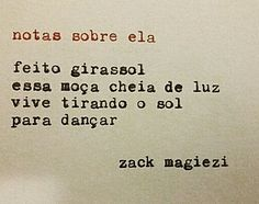 "As ""Notas sobre ela"" do Zack Magiezi"