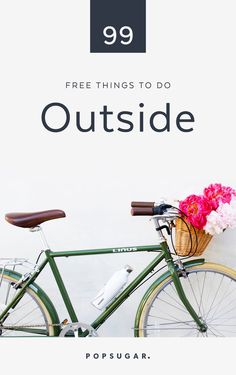 Get Off the Couch! 99 Free Things to Do Outside the Home