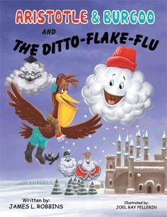"""Aristotle & Burgoo and the Ditto-Flake-Flu"" (sequel)"
