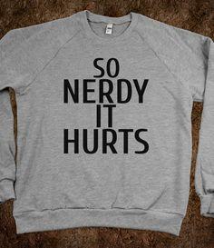 So Nerdy It Hurts