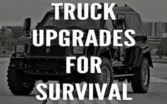 Bug Out Vehicle: Upgrade Your Truck For Survival With These 7 Tips -Posted on January 27, 2014
