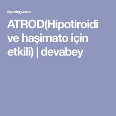 ATROD(Hipotiroidi ve haşimato için etkili) | devabey