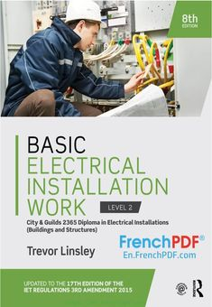 Basic Electrical Installation Work Level 2 PDF by Trevor Linsley #engineering #pdf #bool #electrical #work #science Basic Electrical Installation Work PDF Download Basic Electrical Installation Work
