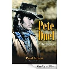 Pete Duel by Paul Green   Good book with an excellent filmography of Duel's work included but noticed it would be too pricey for me now (13.99)  I was lucky to see it during one of the monthly 3.99 and under sales for 2.99 some time ago. I noticed a couple of negative reviews about the author not being more positive but I thought the book was very positive and the other reviews I read seemed to think the same.