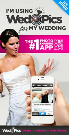 We're using WedPics - The #1 Photo Sharing App for Weddings (FREE)!
