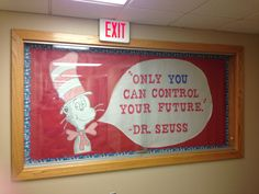 Inspirational Dr. Seuss/Cat in the Hat bulletin board :)