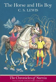 The Horse and His Boy full-color edition with cover and interior art by Pauline Baynes.