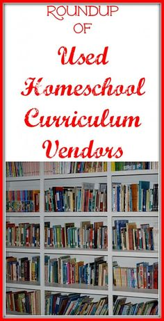 "Roundup of Used Homeschool Curriculum Vendors  Also check out ""Homeschool Classifieds"""