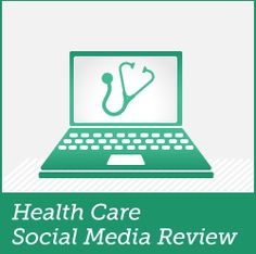 HealthCare Social Media Review - A blog carnival about healthcare social media - Read It!
