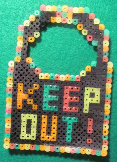 Keep Out ! - hama beads