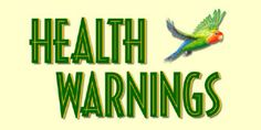 Please Read About Important Health Warnings to Keep Your Pet Bird Safe! For sure gets you thinking about everything you use in your house and how easily birds are put in distress from seemingly harmless manufactured items.
