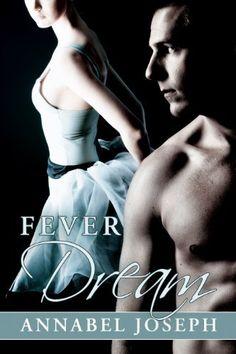 Fever Dream (BDSM Ballet) by Annabel Joseph, http://www.amazon.com/dp/B00FFS2IFM/ref=cm_sw_r_pi_dp_D9Zrsb0DEAMV3