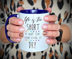 Color Street Stylist Quotes -Great for Nailfies! Personalized Coffee Mugs/Cup Stylist Quotes, Street Coffee, Street Quotes, Monogram Stickers, Dry Nails, Coffee Colour, Personalized Coffee Mugs, Cool Mugs, Color Street Nails