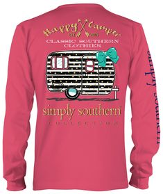 0824e82a0 HAPPY CAMPER Adult Sizes $14.00 Simply Southern T Shirts, Preppy Southern, Southern  Prep,