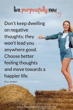 Don't keep dwelling on negative thoughts; they won't lead you anywhere good. Choose optimism and move towards a happier life. Quotes on joy, quotes for happiness, finding happiness, inspirational quotes. Best Advice Quotes, Joy Quotes, Encouragement Quotes, Good Advice, Negative People, Negative Thoughts, Life Lesson Quotes, Life Quotes, Create Your Own Quotes