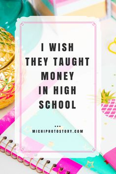 Michi Photostory: Book Review: I Wish They Taught Money in High School