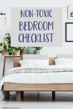 The tips and products you need to create a non-toxic bedroom environment for healthy sleep - including a natural mattress and bedding, purified air and more. | #bedroom #nontoxic #ecofriendly #sleep