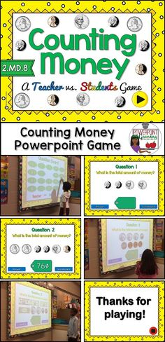 Engage students with this fun, interactive money game. In this teacher vs. student game, students are counting U.S currency. This includes coins and dollar bills with amounts ranging from $0.04 to $15.00.  Students can touch the board and it will not move on to the next slide. Great for those hands on learners and counters.