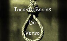 Inconfidências Do Verso: Arte Poética / Inconfidências Do Verso * Antonio C...