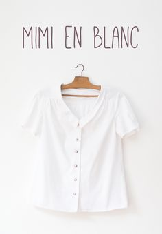 Blouse Mimi - Love at First Stitch de Tilly and the Buttons - piqué de coton blanc tissus price Sew Your Own Clothes, Diy Clothes, Blouse Bleu Marine, Sac Vanessa Bruno, Mimi Love, Tilly And The Buttons, Dress Making Patterns, Clothing Patterns, Sewing Patterns