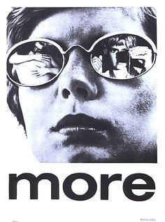 1969 soundtrack recording for German director Barbet Schroeder's More, an English language film about heroin addicts in Ibiza modeled on the Icarus myth.