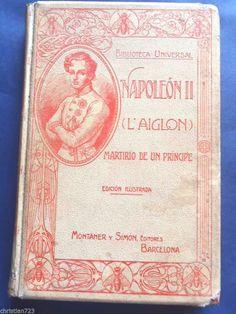 1912 NAPOLEON II L'AIGLON BEAUTIFUL COVER & ENGRAVINGS MONTANER & SIMON  XRARE