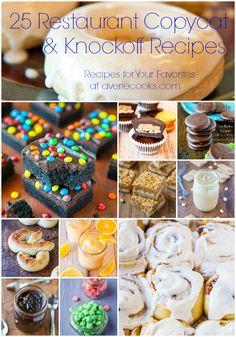 25 Restaurant Copycat & Knockoff Recipes - Recipes for Your Favorites at avericooks.com