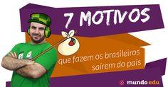 7 motivos que fazem os brasileiros saírem do país #ENEM #MundoEdu #MundoGeografia #Geografia