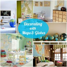 Decorating with Maps & Globes! What cute ideas for all rooms of the house! Check out a great collection ideas at Decigndazzle.com