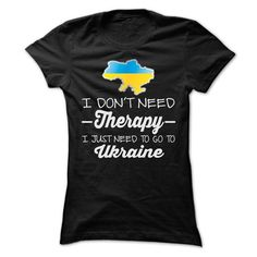 I JUST NEED TO GO TO UKRAINE T Shirts, Hoodies. Get it now ==► https://www.sunfrog.com/LifeStyle/I-JUST-NEED-TO-GO-TO-UKRAINE-T-SHIRTS-Ladies.html?41382