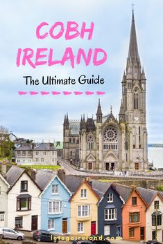 16 Best Things to Do in Cobh, Ireland - Let's Go Ireland Ireland Travel Guide, Europe Travel Guide, Travel Guides, Travel Abroad, Europe Destinations, Amazing Destinations, Backpacking Europe, European Vacation, European Travel