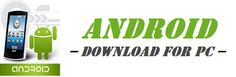 Android of game and appendix for PC