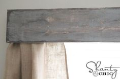 Rustic window valence. Make this but add a