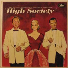 High Society Soundtrack - Bing Crosby, Grace Kelly, frank Sinatra and Louis Armstrong