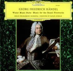 Georg Friedrich Handel: Water Music Suite ... Music For The Royal Fireworks