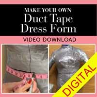 Make Your Own Duct Tape Dress Form | Digitial online video class $16.99 - http://www.shopsewitall.com/product/make-your-own-duct-tape-dress-form